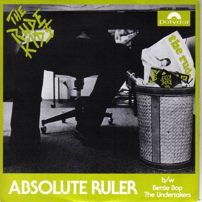 "THE RUDE KIDS - ABSOLUTE RULER / Bettie Bop & The Undertakers (7"")"