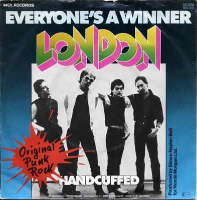 "LONDON - EVRYONE'S A WINNER / Handcuffed (7"")"