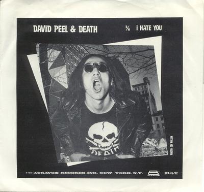 """DAVID PEEL & DEATH - JUNK ROCK / I Hate You (7"""")"""
