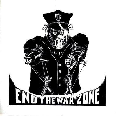 "END THE WARZONE - V/A Compilation With Lärm, Pillsbury Hardcore, Attitude Adjustment & Straight Ahead! (7"")"