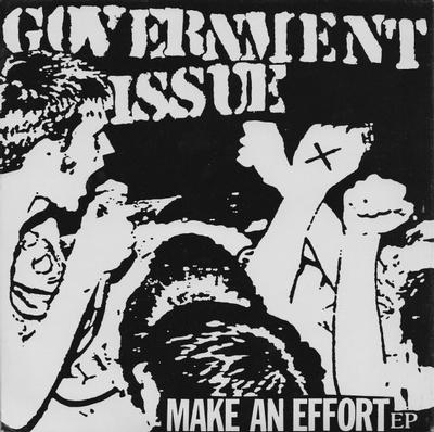 """GOVERNMENT ISSUE - MAKE AN EFFORT EP Clear Vinyl Reissue (7"""")"""