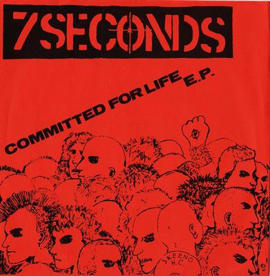 """7 SECONDS - COMMITTED FOR LIFE E.P. 6th Pressing In Orange Sleeve (7"""")"""