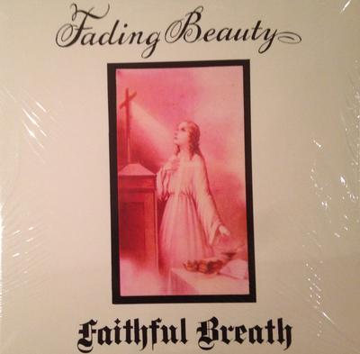 FAITHFUL BREATH - FADING BEAUTY (LP)