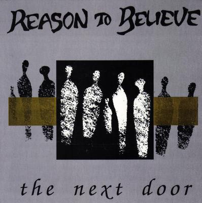 "REASON TO BELIEVE - THE NEXT DOOR Second Pressing On Blue Vinyl (7"")"