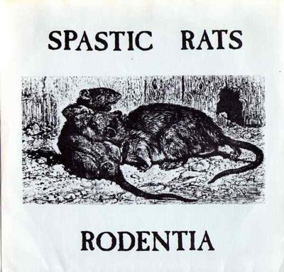 """SPASTIC RATS - RODENTIA US Pressing With Insert (7"""")"""