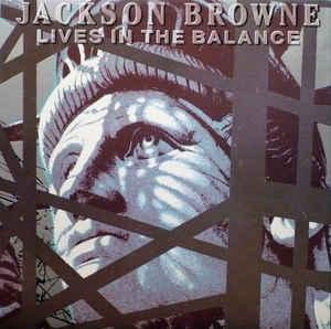BROWNE, JACKSON - LIVES IN THE BALANCE Canadian (LP)