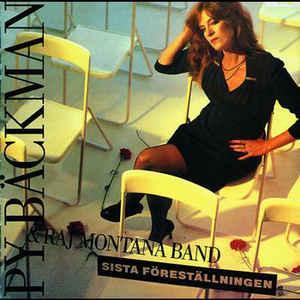 BÄCKMAN, PY - SISTA FÖRESTÄLLNINGEN (LP)