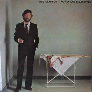 CLAPTON, ERIC - MONEY AND CIGARETTES Scandinavian edition (LP)