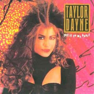 DAYNE, TAYLOR - TELL IT TO MY HEART German (LP)