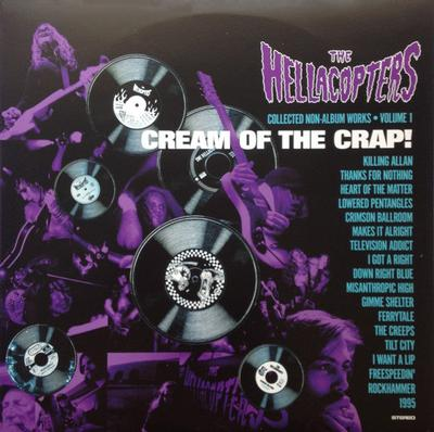 HELLACOPTERS, THE - CREAM OF THE CRAP V-1 Swedish Original Pressing! Comes With The Half-Poster Insert (2LP)