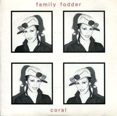 """FAMILY FODDER - CORAL / Frustration (7"""")"""