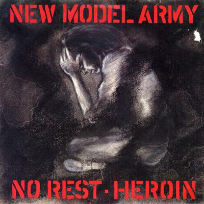 """NEW MODEL ARMY - NO REST / Heroin (7"""")"""
