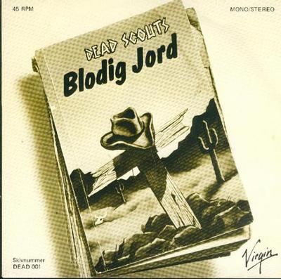 "DEAD SCOUTS - BLODIG JORD / Mexico (7"")"