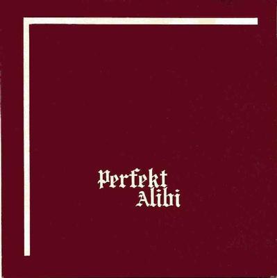 "PERFEKT ALIBI - MAKTENS ANSIKTE / Gryning (7"")"