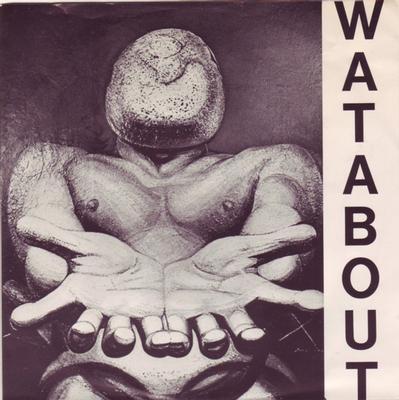 "WATABOUT - RASISMEN EP (7"")"