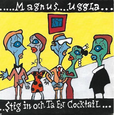 """UGGLA, MAGNUS - STIG IN OCH TA EN COCKTAIL / BABY BOOM (7"""")"""