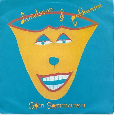 "DANIELSSON & PEKKANINI - SOM SOMMAREN Classic 1984 hit! (7"")"