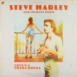 STEVE HARLEY AND COCKNEY REBEL - LOVE'S A PRIMA DONNA U.S. (LP)