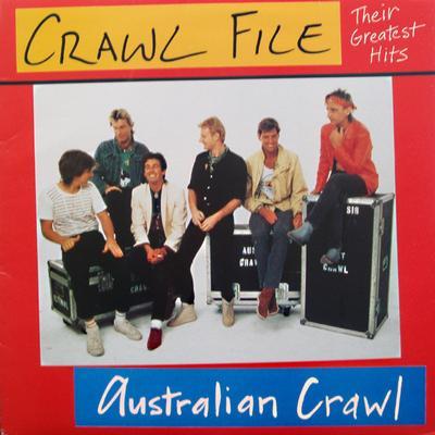 AUSTRALIAN CRAWL - CRAWL FILE - THEIR GREATEST HITS Australian Pressing (LP)