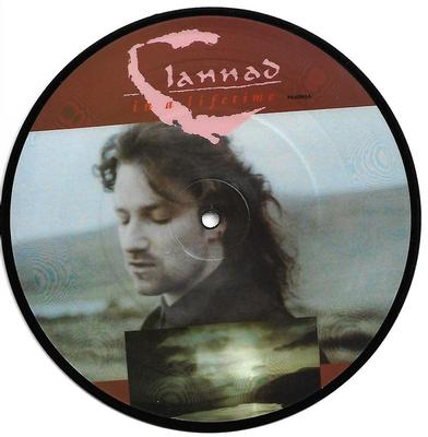 """CLANNAD - IN A LIFETIME / SOMETHING TO BELIEVE IN Feat. Bono (U2), Scarce picture disc edition! (7"""" PIC DISC)"""