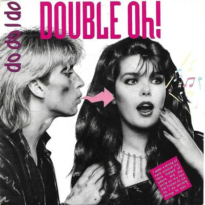 """DOUBLE OH! - DO DO I DO / GOOD SIDE OF THE SIN Swedish ps (7"""")"""