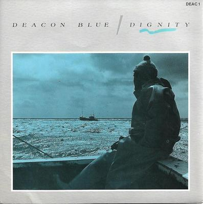 """DEACON BLUE - DIGNITY / RICHES Their first single (7"""")"""