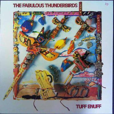 FABULOUS THUNDERBIRDS, THE - TUFF ENUFF Swedish pressing (LP)