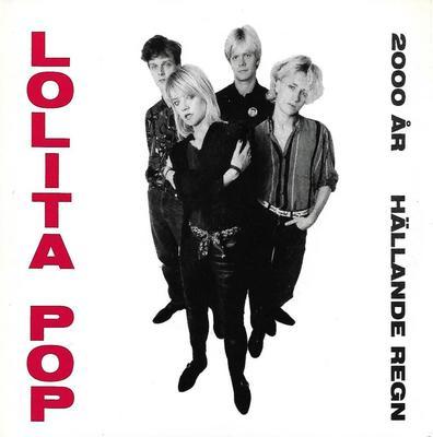 """LOLITA POP - 2000 ÅR / HÄLLANDE REGN (7"""")"""
