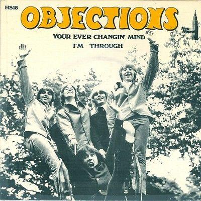 "OBJECTIONS - YOUR EVER CHANGIN MIND /I´m Through Great fuzz beat (7"")"
