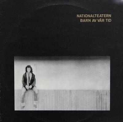 NATIONALTEATERN - BARN AV VÅR TID Swedish 1986 Pressing (LP)