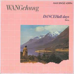 "WANG CHUNG - DANCE HALL DAYS Dutch maxi, promostamp. 1983 synthpop classic! (12"")"