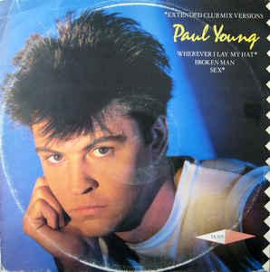 "YOUNG, PAUL - WHEREVER I LAY MY HAT UK maxi single, classic 80:s tune! (12"")"