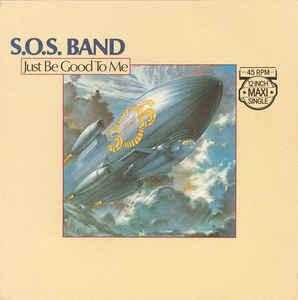 "S.O.S. BAND, THE - JUST BE GOOD TO ME Dutch maxi single (12"")"