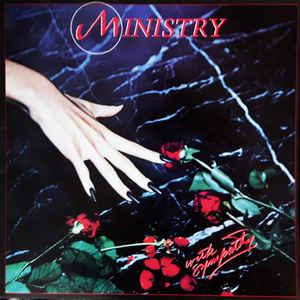 MINISTRY - WITH SYMPATHY Rare Scandinavian original edition (LP)