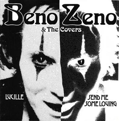 "BENO ZENO & THE COVERS - LUCILLE / SEND ME SOME LOVING Kenny Håkansson from Kebnekajse (7"")"