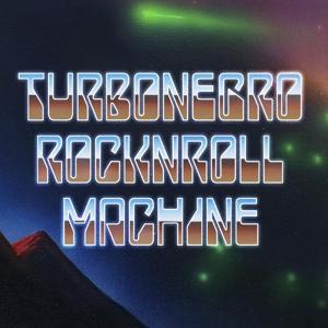 TURBONEGRO - ROCKNROLLMACHINE European ed. Burger recs. (LP)