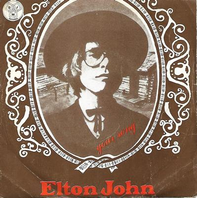 "JOHN, ELTON - YOUR SONG / TAKE ME TO THE PILOT Rare Portuguese ps! (7"")"