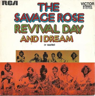 "SAVAGE ROSE - REVIVAL DAY / AND I DREAM Rare Spanish promo! (7"")"