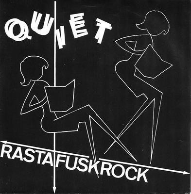 """QUIET - RASTAFUSKROCK (7"""")"""