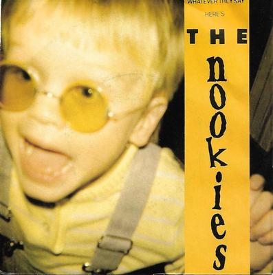 "NOOKIES, THE - WHATEVER THEY SAY / SET ME FREE OF ME (7"")"