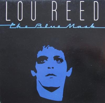 REED, LOU - THE BLUE MASK German Pressing With Innersleeve (sobc) (LP)