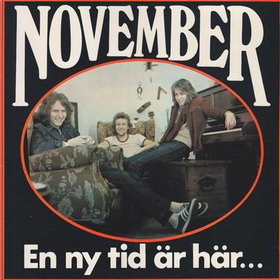 NOVEMBER - EN NY TID ÄR HÄR... Swedish Original Pressing in Excellent condition (LP)