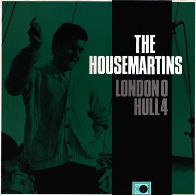HOUSEMARTINS - LONDON 0 HULL 4 Dutch Pressing With Innersleeve (LP)