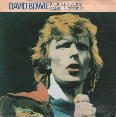 """BOWIE, DAVID - KNOCK ON WOOD / Panic In Detroit (7"""")"""