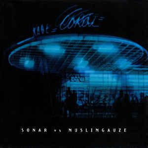 SONAR VS MUSLIMGAUZE - SONAR VS MUSLIMGAUZE Remixes, 500 copies only! (CD)