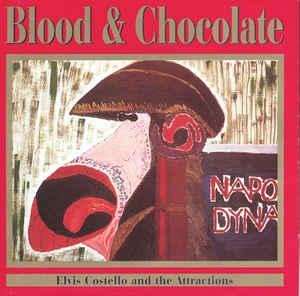COSTELLO, ELVIS AND THE ATTRACTIONS - BLOOD & CHOCOLATE UK Limited edition with bonus interview CD (CD)