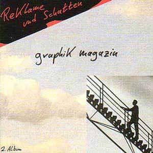 GRAPHIK MAGAZIN - REKLAME UND SCHATTEN Great minimal synthpop! (CD)