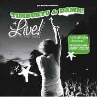 TIMBUKTU & DAMN! - LIVE! (CD)