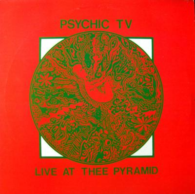 PSYCHIC TV - LIVE AT THEE PYRAMID UK Pressing (LP)