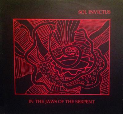 SOL INVICTUS - IN THE JAWS OF THE SERPENT UK Original Pressing (LP)